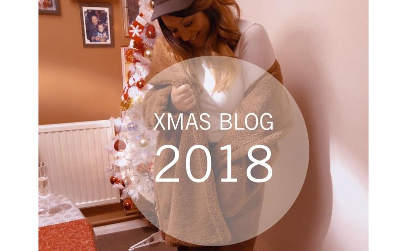 Christmas blog 2018🎄