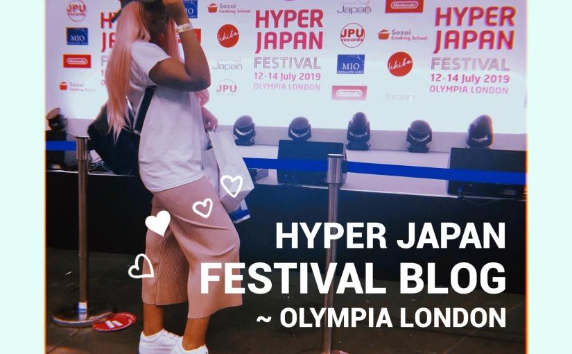 HYPER JAPAN FESTIVAL 🎀 |📍OlympiaLondon